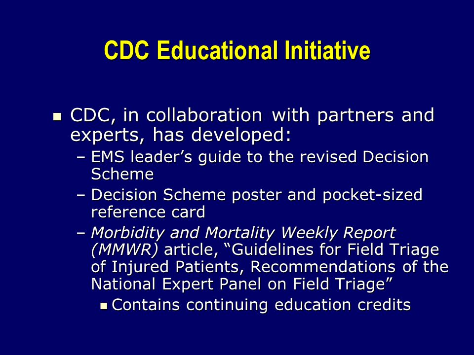 CDC Educational Initiative