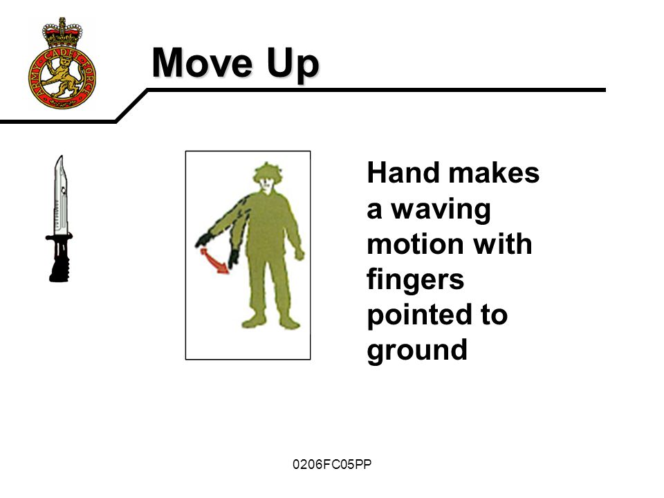 Move Up Hand makes a waving motion with fingers pointed to ground