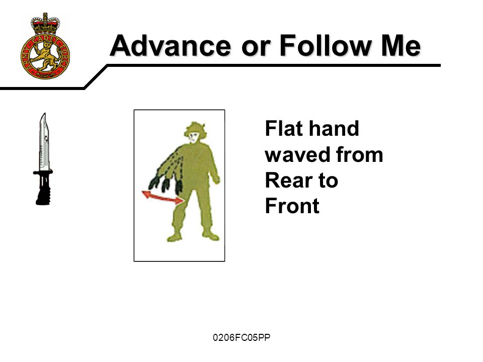 Advance or Follow Me Flat hand waved from Rear to Front 0206FC05PP