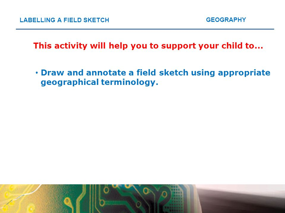 This activity will help you to support your child to...