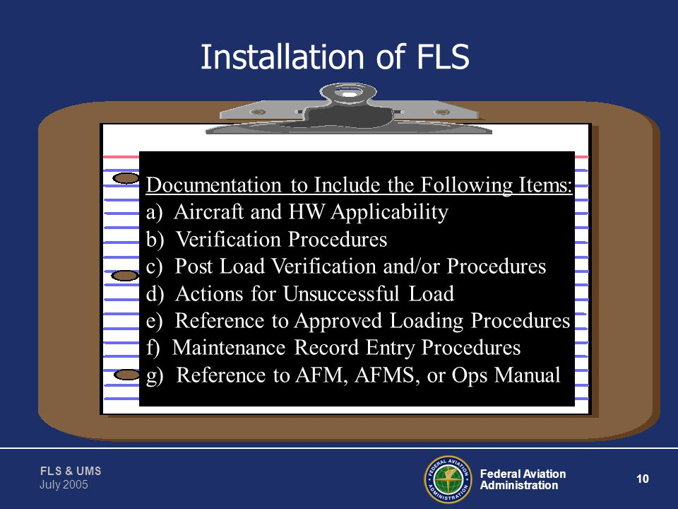 Installation of FLS Documentation to Include the Following Items: