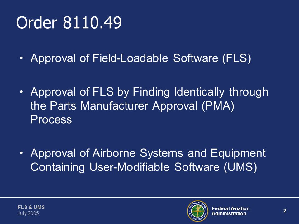 Order 8110.49 Approval of Field-Loadable Software (FLS)