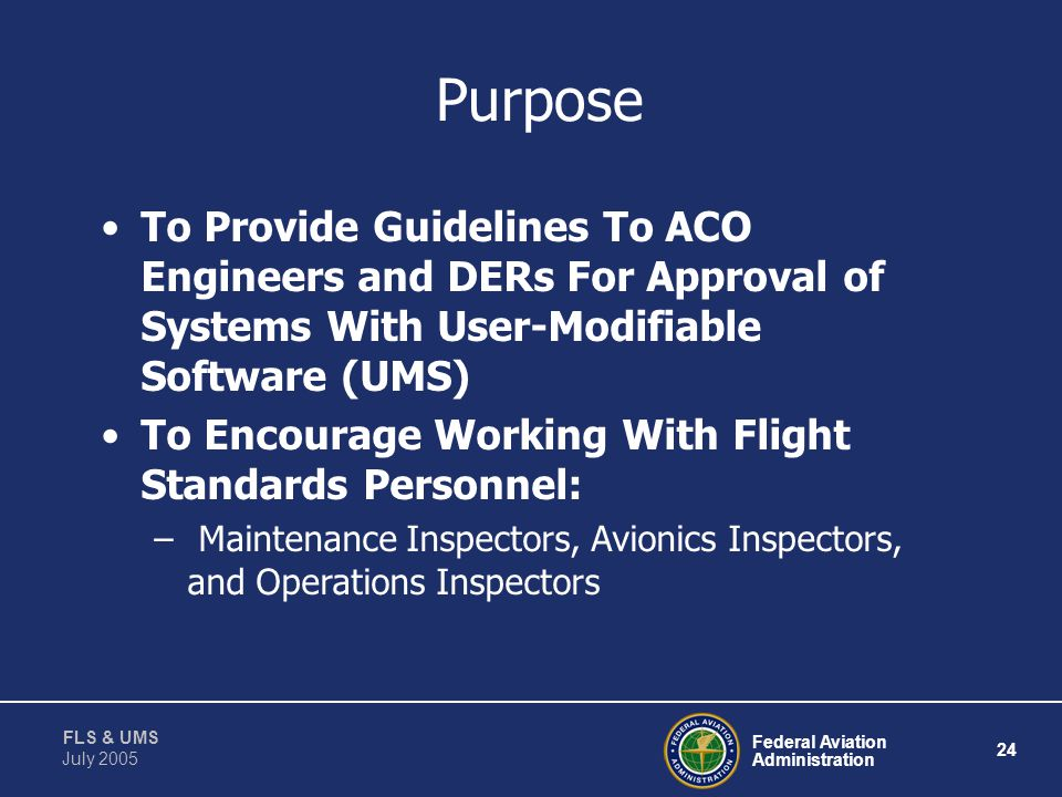 Purpose To Provide Guidelines To ACO Engineers and DERs For Approval of Systems With User-Modifiable Software (UMS)