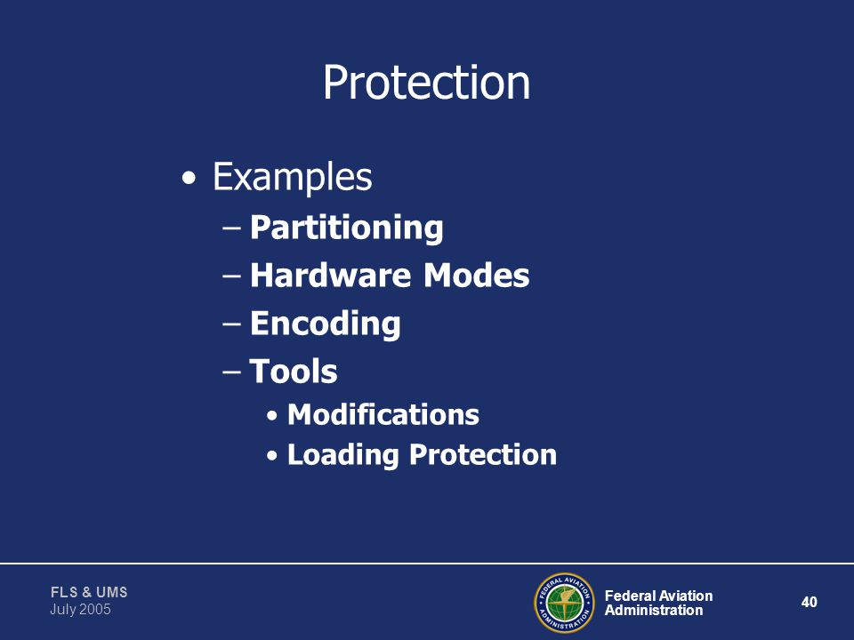 Protection Examples Partitioning Hardware Modes Encoding Tools