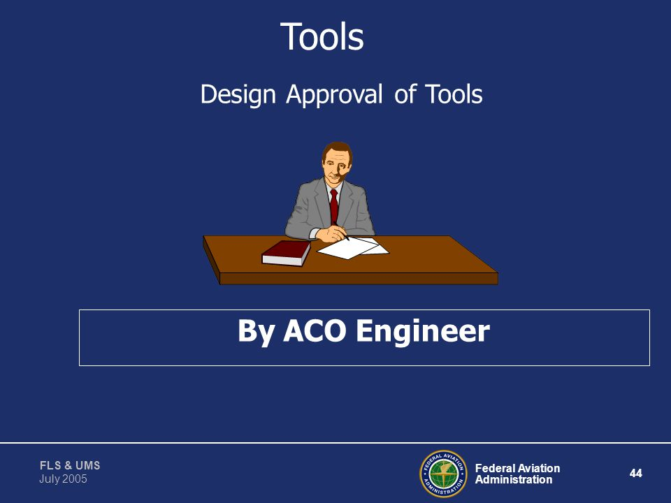 Design Approval of Tools