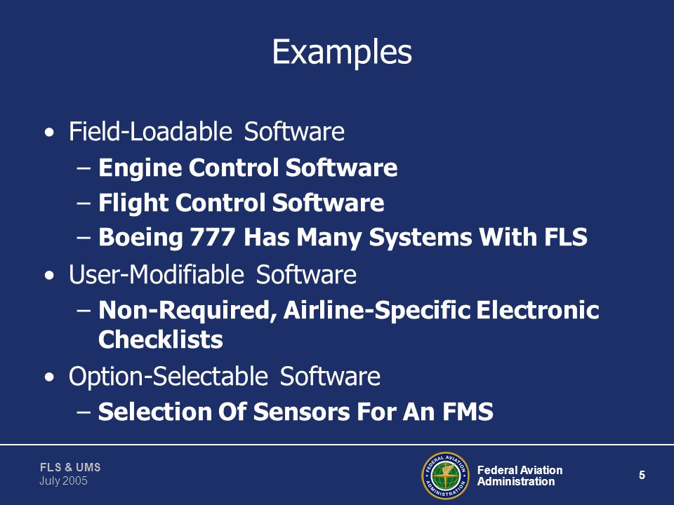Examples Field-Loadable Software User-Modifiable Software