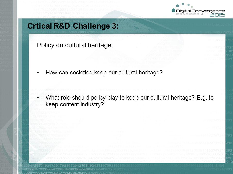 Crtical R&D Challenge 3: