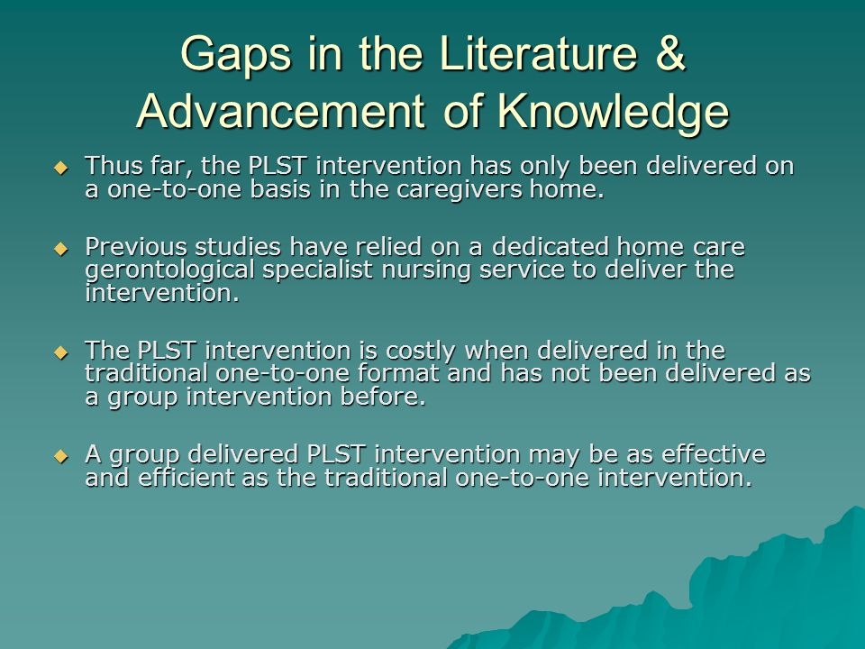 Gaps in the Literature & Advancement of Knowledge