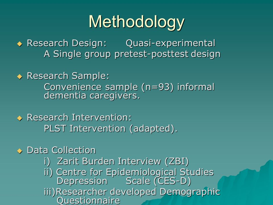 Methodology Research Design: Quasi-experimental