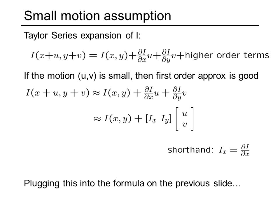 Small motion assumption