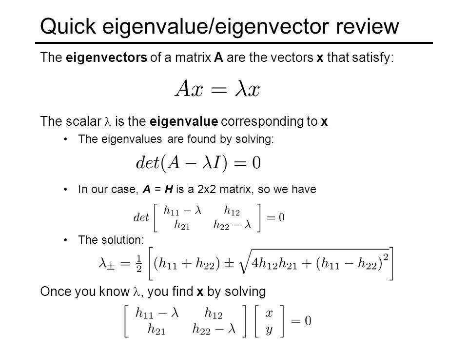 Quick eigenvalue/eigenvector review