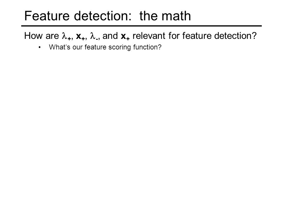 Feature detection: the math