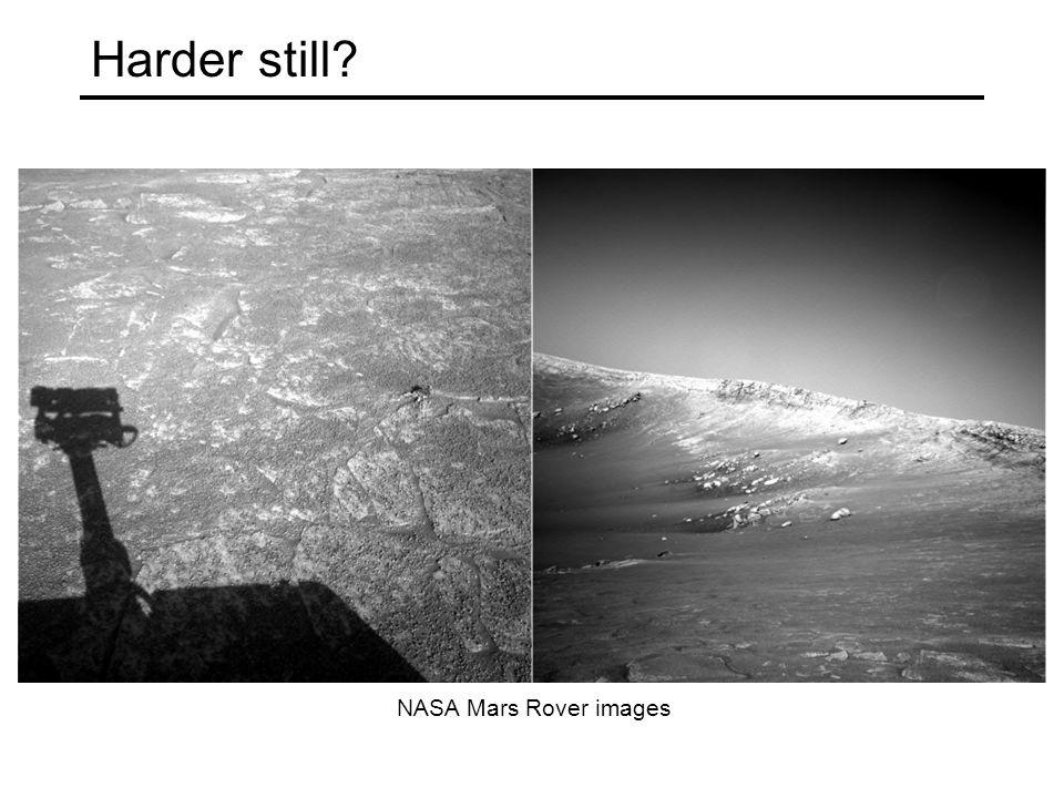 Harder still NASA Mars Rover images