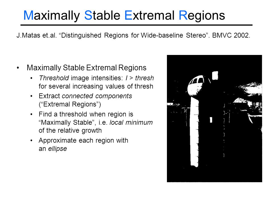 Maximally Stable Extremal Regions