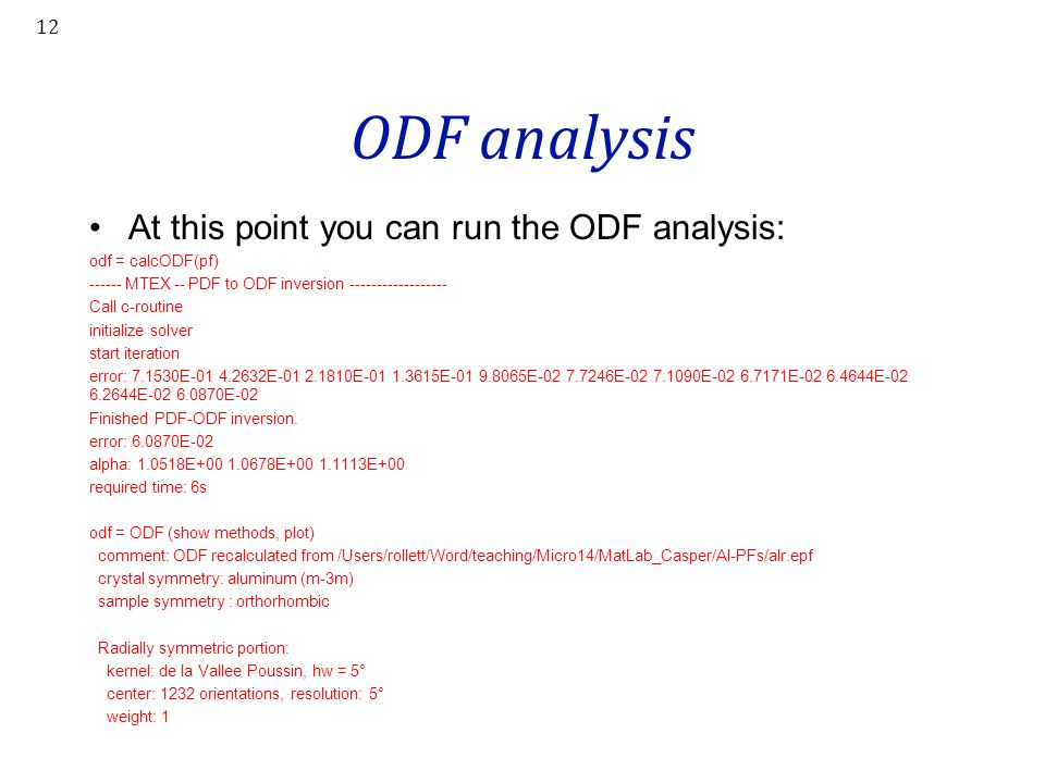 ODF analysis At this point you can run the ODF analysis: