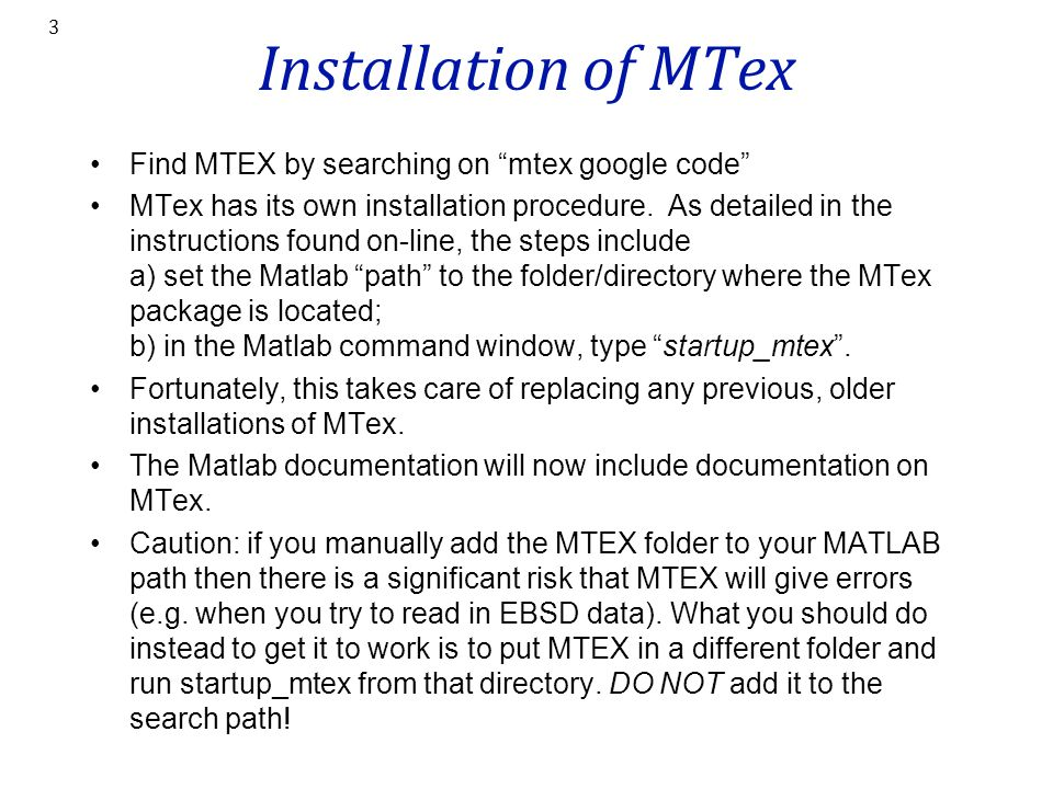 Installation of MTex Find MTEX by searching on mtex google code