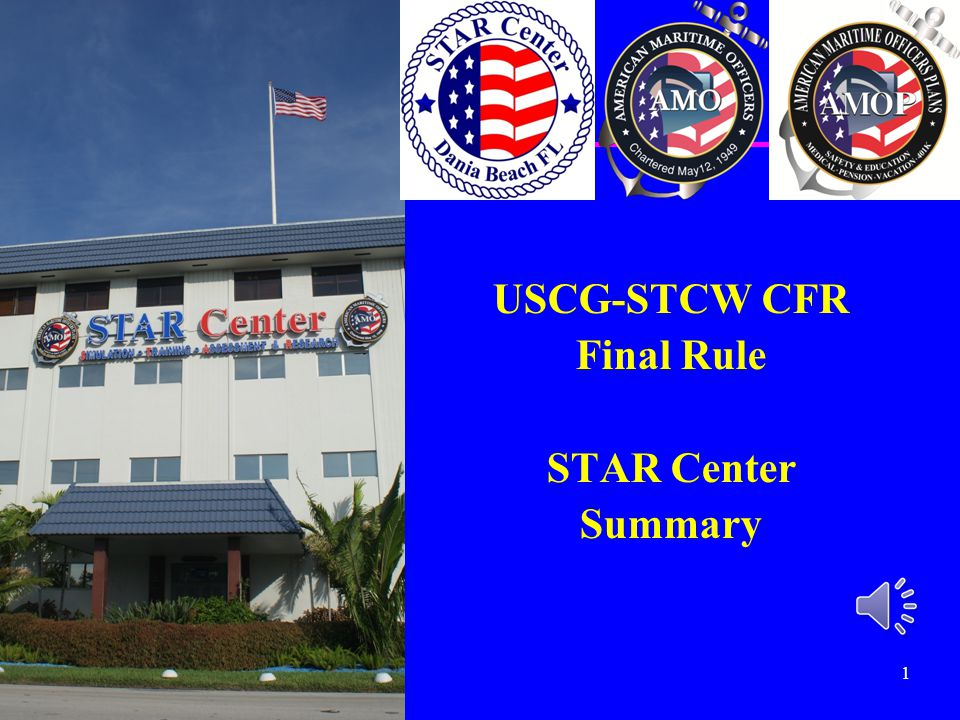 USCG-STCW CFR Final Rule STAR Center Summary