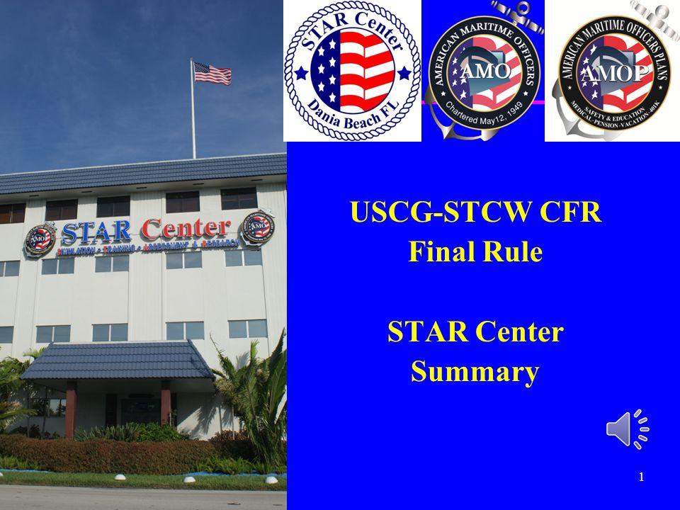 USCG-STCW CFR Final Rule STAR Center Summary