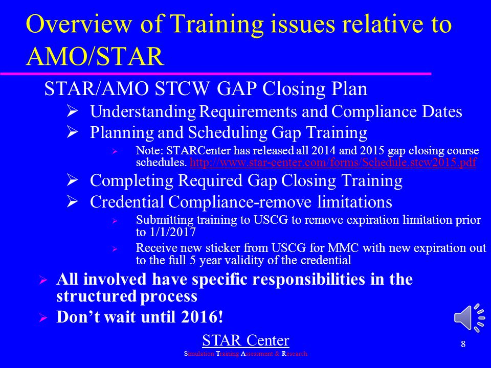 Overview of Training issues relative to AMO/STAR