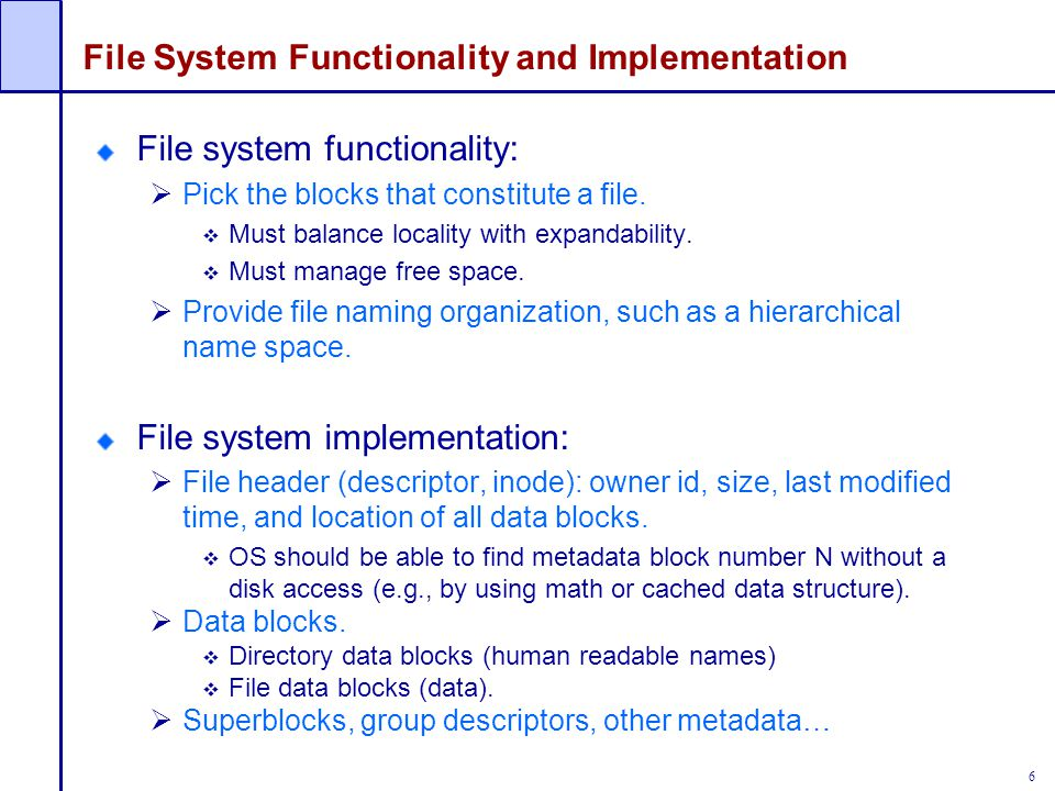 File System Functionality and Implementation