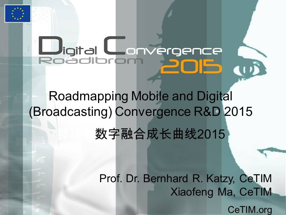 Roadmapping Mobile and Digital (Broadcasting) Convergence R&D 2015