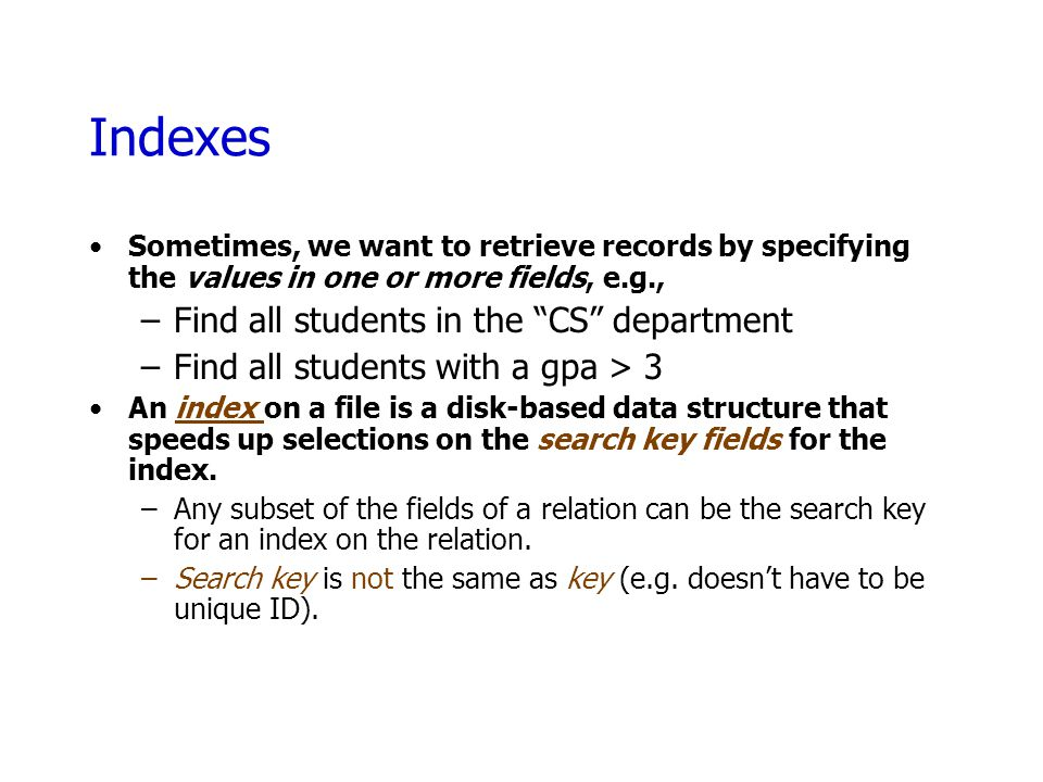 Indexes Find all students in the CS department