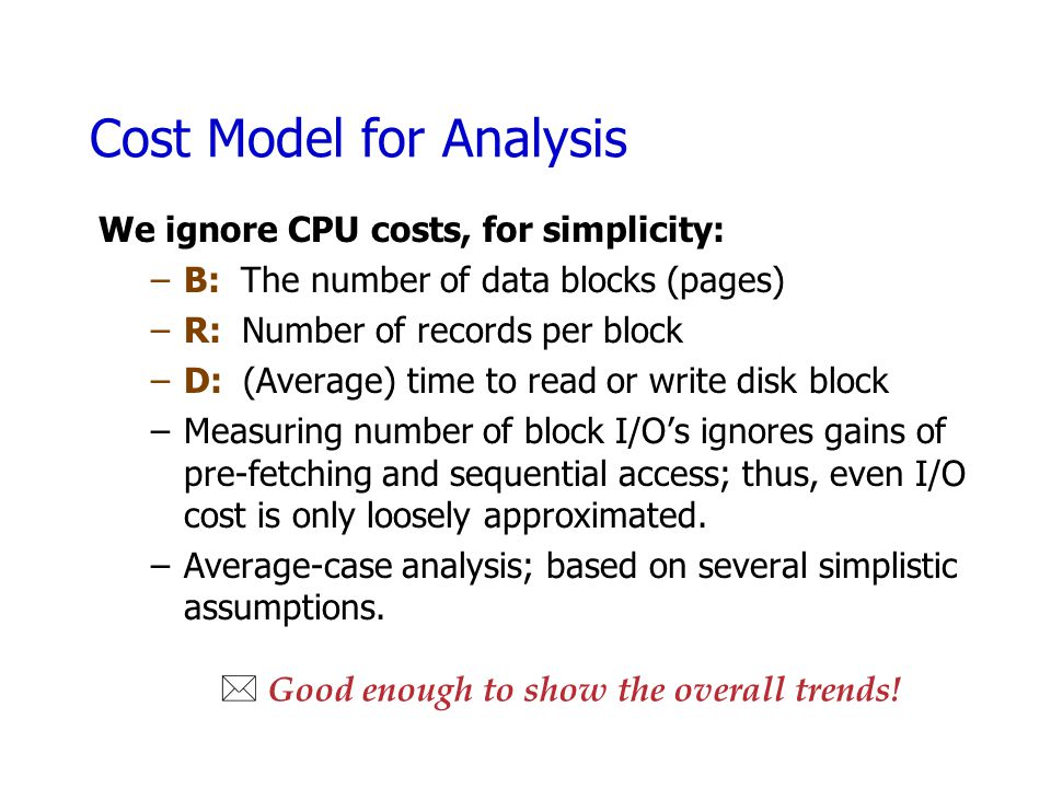 Cost Model for Analysis