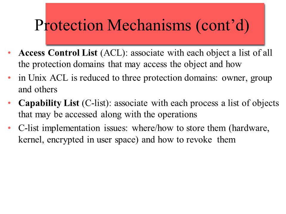 Protection Mechanisms (cont'd)