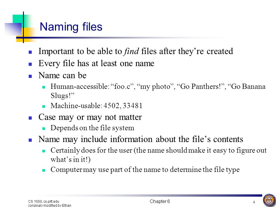 Naming files Important to be able to find files after they're created