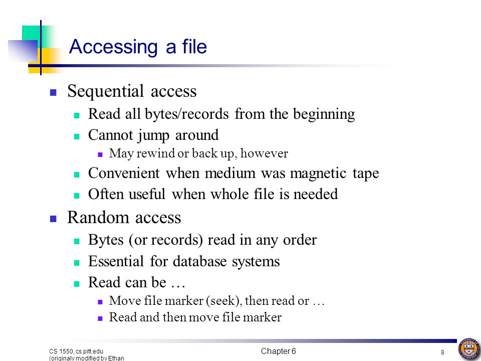 Accessing a file Sequential access Random access