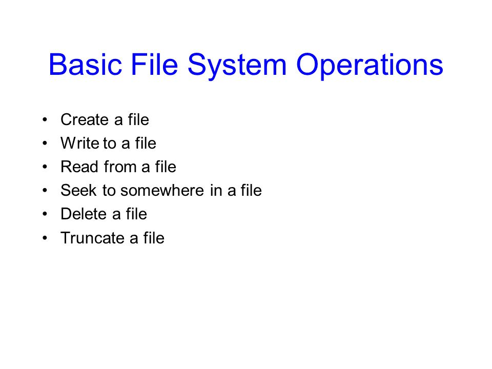 Basic File System Operations
