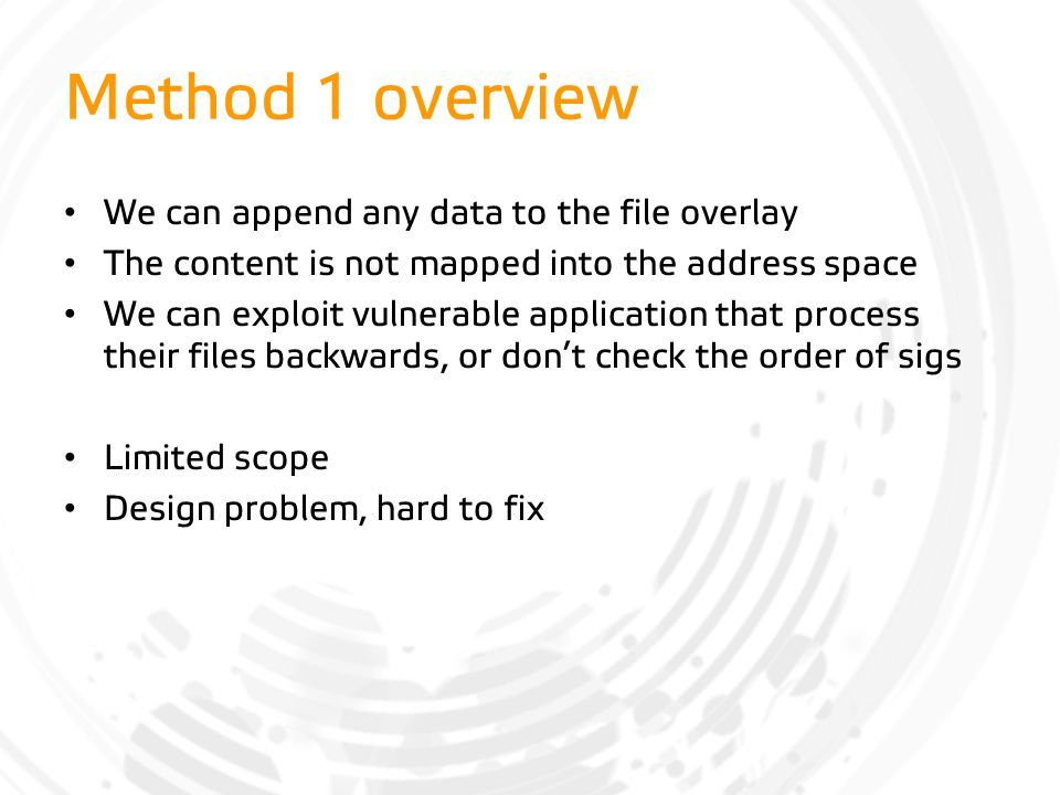 Method 1 overview We can append any data to the file overlay