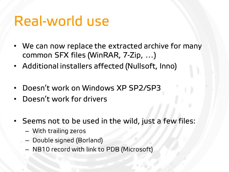 Real-world use We can now replace the extracted archive for many common SFX files (WinRAR, 7-Zip, …)