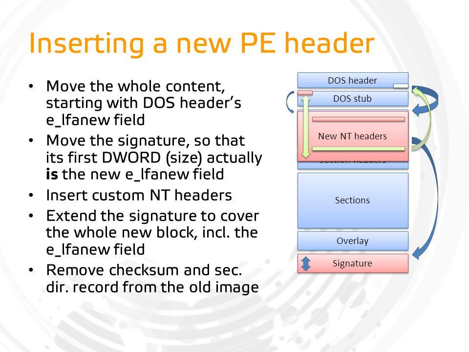 Inserting a new PE header