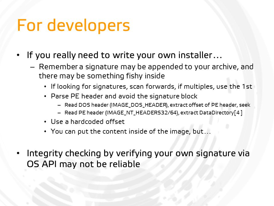 For developers If you really need to write your own installer…