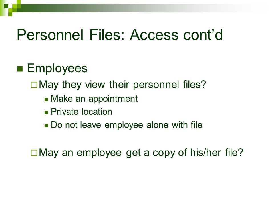 Personnel Files: Access cont'd