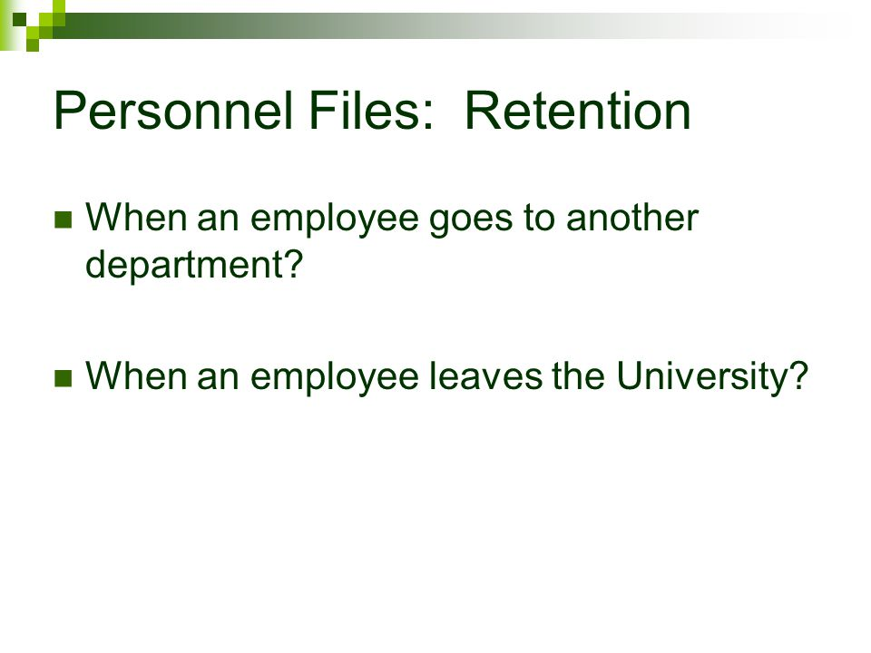 Personnel Files: Retention
