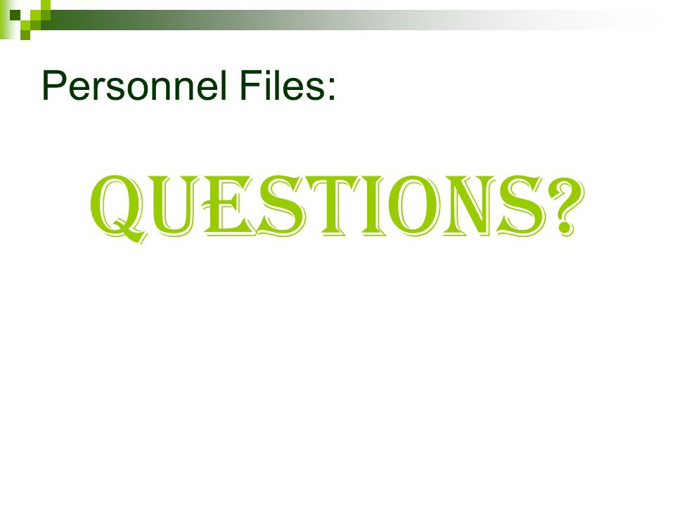 Personnel Files: Questions