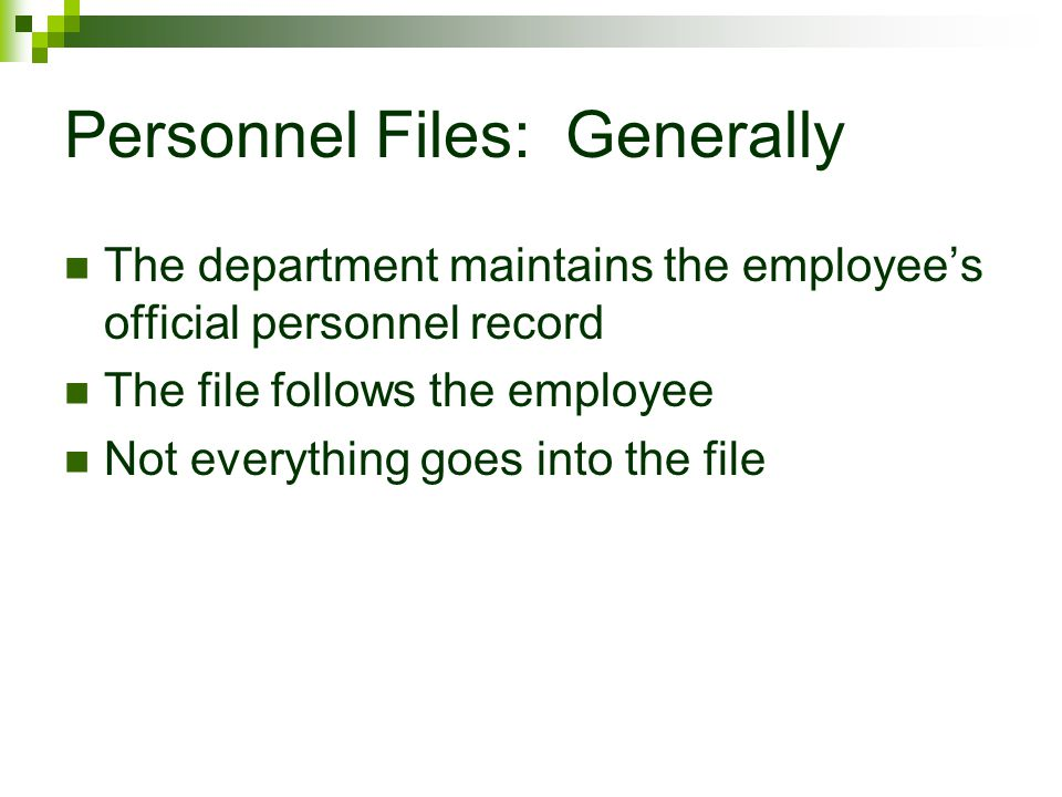 Personnel Files: Generally