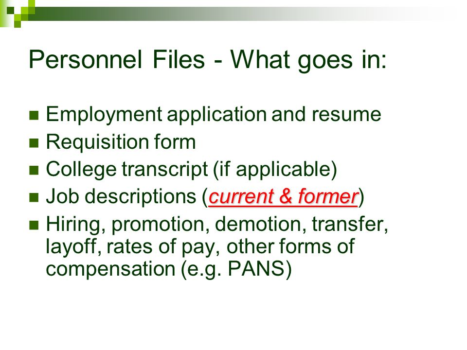 Personnel Files - What goes in: