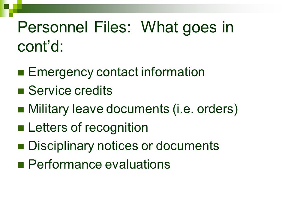 Personnel Files: What goes in cont'd: