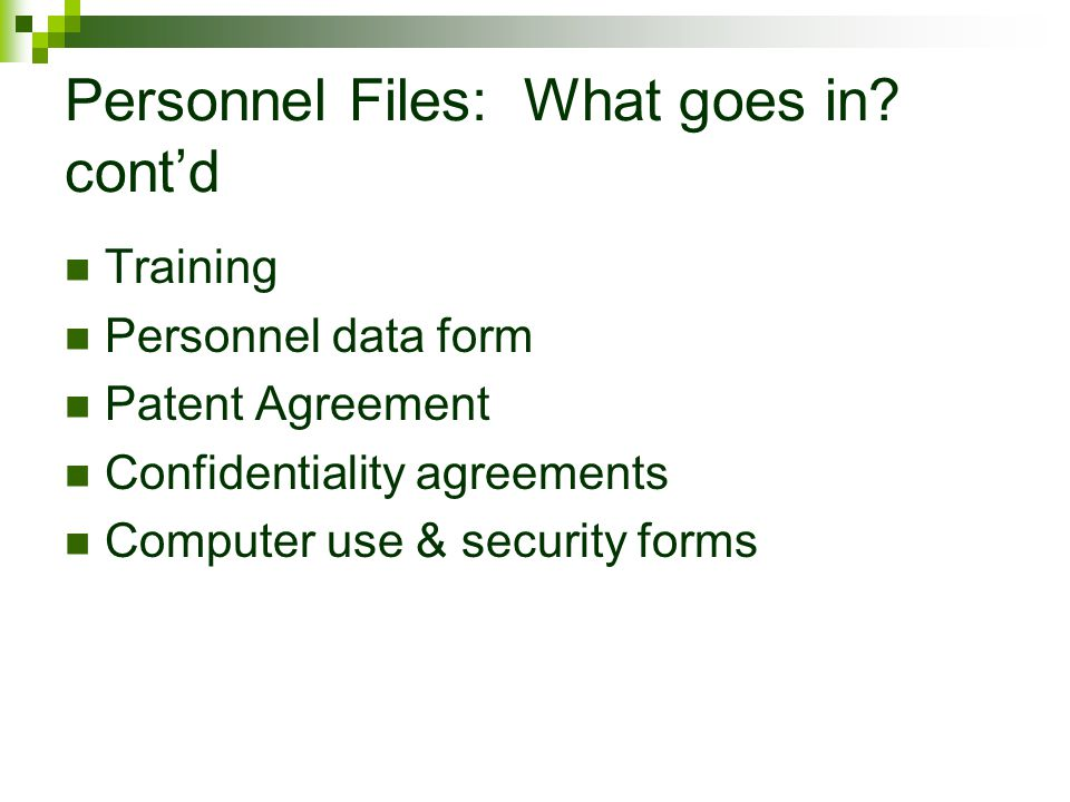 Personnel Files: What goes in cont'd