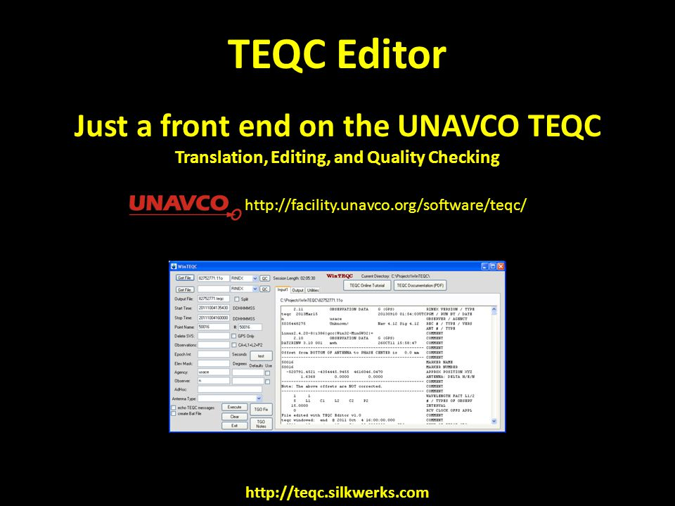 TEQC Editor Just a front end on the UNAVCO TEQC