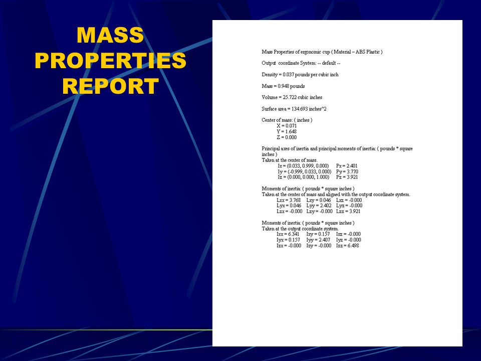 MASS PROPERTIES REPORT