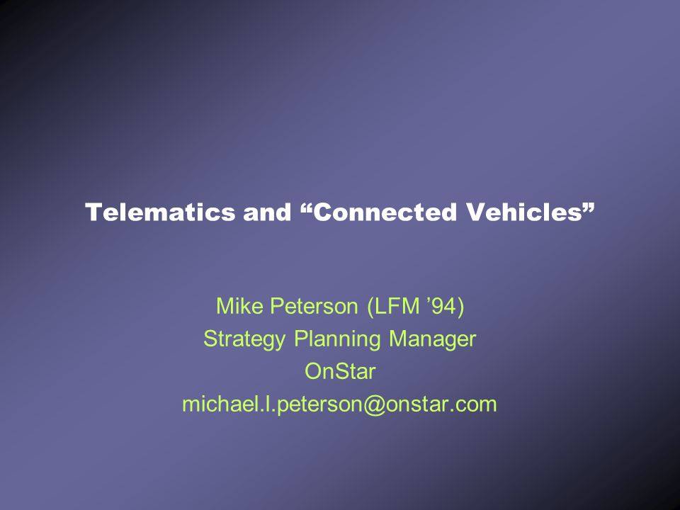 Telematics and Connected Vehicles