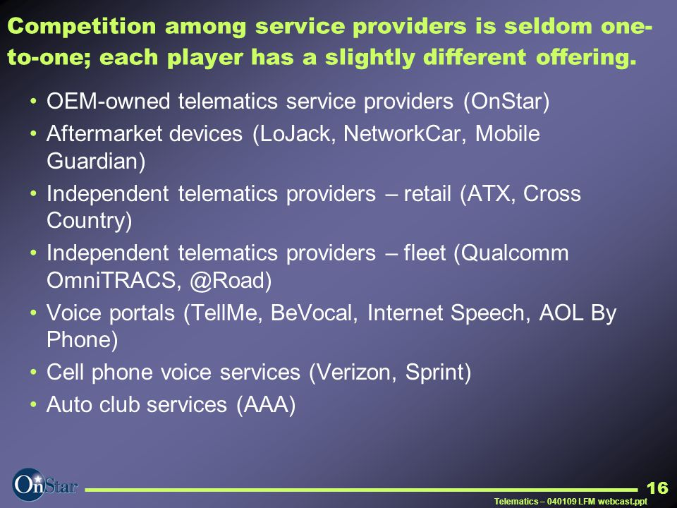 OEM-owned telematics service providers (OnStar)