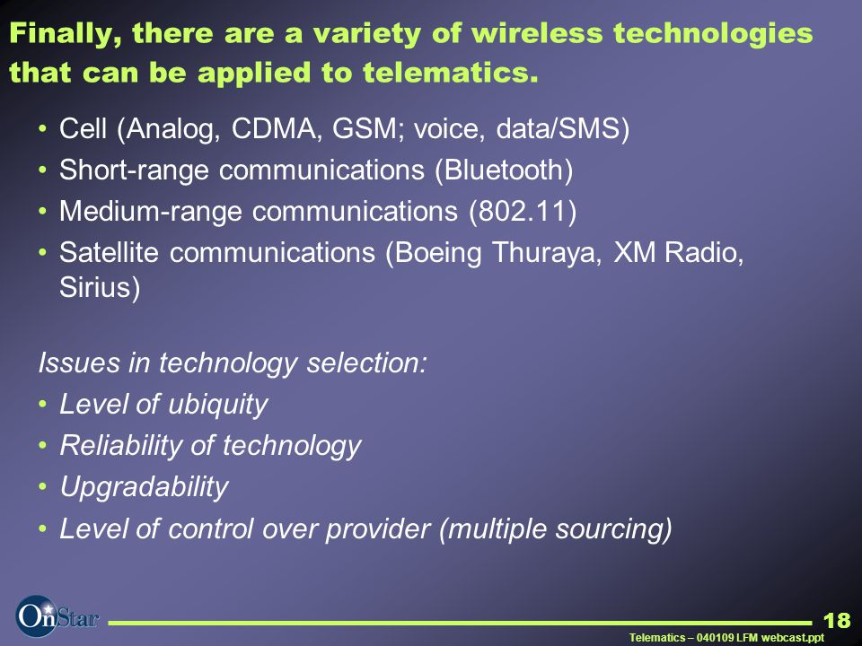 Cell (Analog, CDMA, GSM; voice, data/SMS)