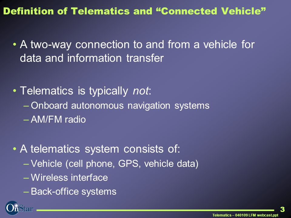 Definition of Telematics and Connected Vehicle