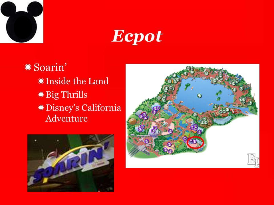 Ecpot Soarin' Inside the Land Big Thrills