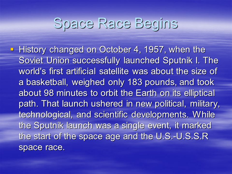 Space Race Begins